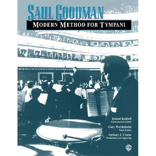 Modern Method for Tympani [Book] by Saul Goodman