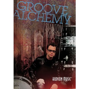 Hal Leonard Stanton Moore Groove Alchemy DVD