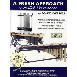 A Fresh Approach to Mallet Percussion with CD by Wessels