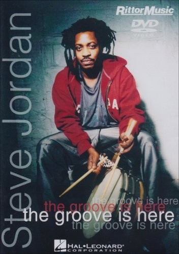 Hal Leonard Steve Jordan - The Groove Is Here - DVD - Instructional/Drum/DVD