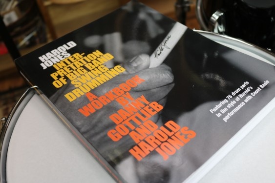 Harold Jones Interpretation of Big Band Swing Drumming. A Workbook by Danny Gottlieb and Harold Jones