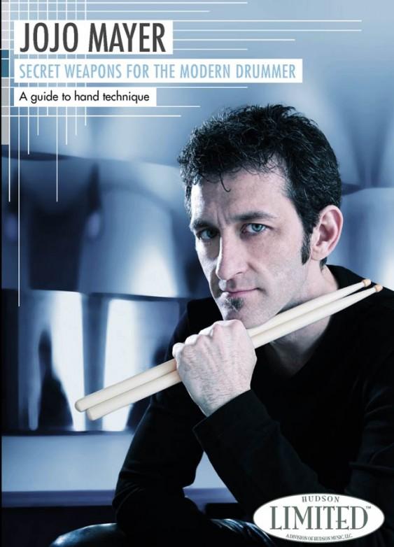 Hal Leonard Secret Weapons for the Modern Drummer - Jojo Mayer - Instructional/Drum/DVD