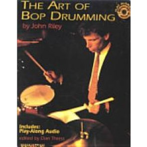The art of bop drumming [Book+CD] by John Riley, Dan Thress