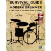 Survival Guide for the Modern Drummer By Jim Riley